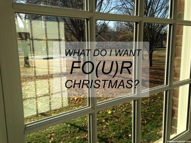 FOUR CHRISTMAS